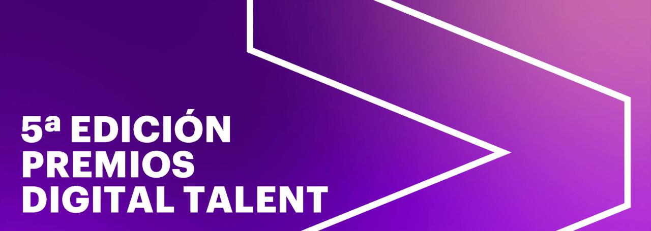 Páginas-desdePremios-Digital-Talent_V-edición_Candidaturas-1280x455.png